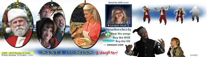 "Visit ""SANTA AND SONS & daughter!"" our indie film web banner."